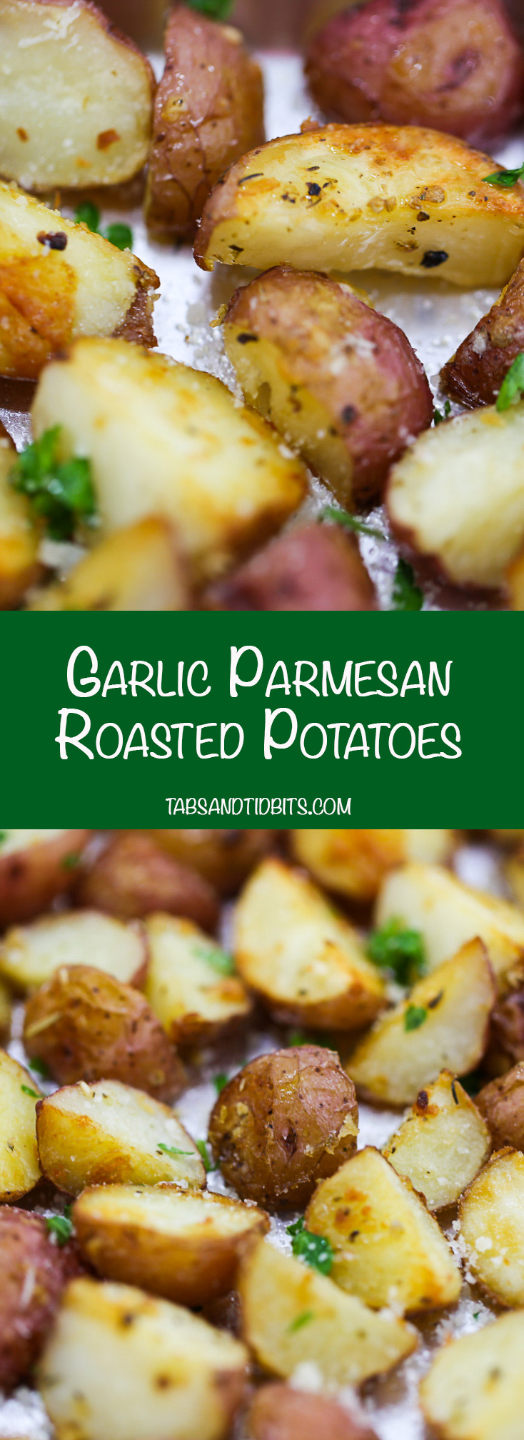 Garlic Parmesan Roasted Potatoes - Perfectly seasoned and crispy oven ...
