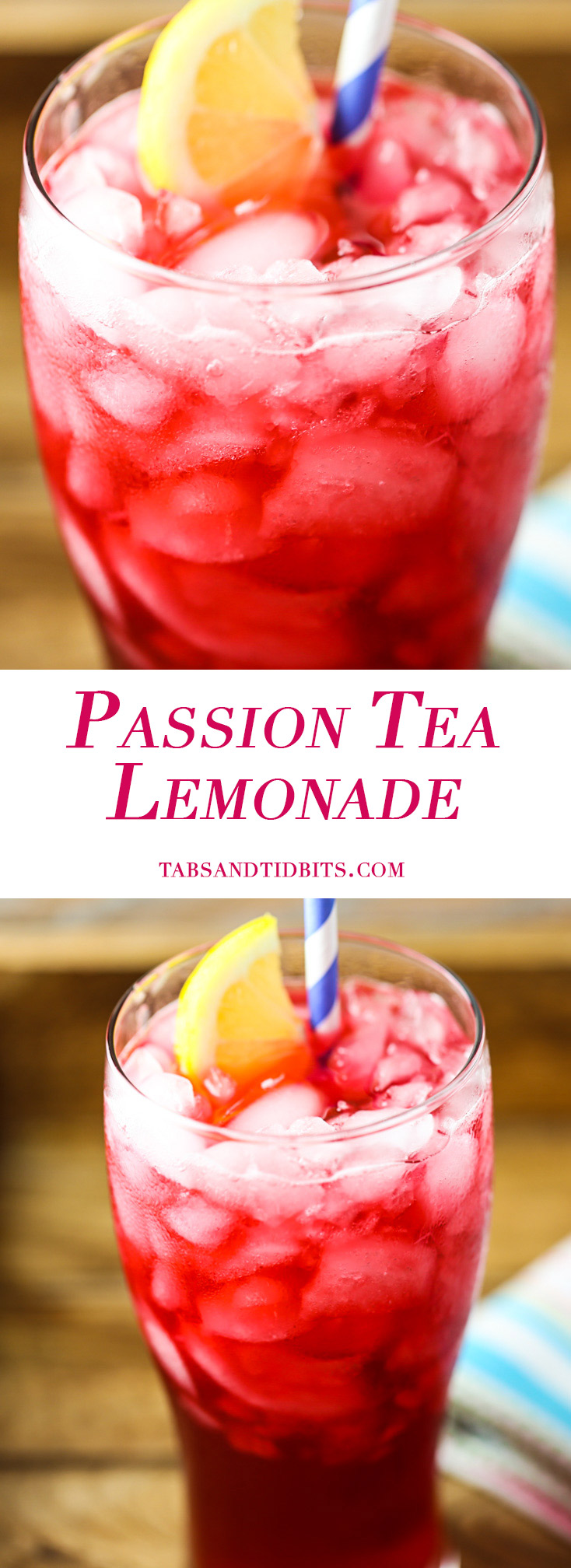 Passion Tea Lemonade - Passion Tea mixed with lemonade making for a refreshing drink.