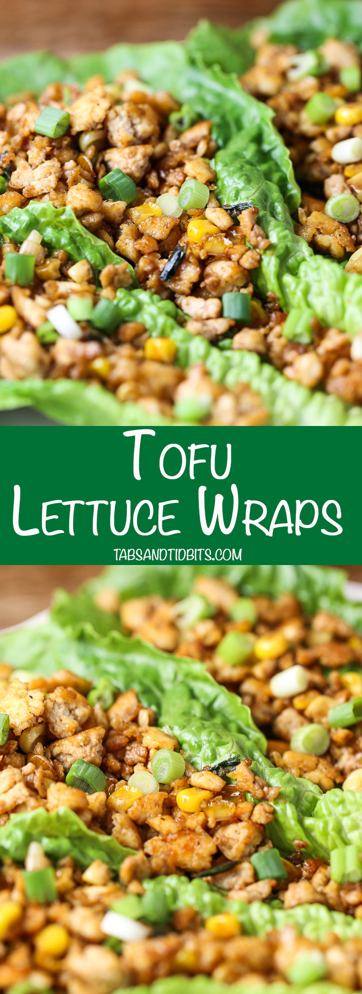 Tofu Lettuce Wraps - Flavor-filled pieces of tofu, corn, and green onions with a little spicy kick and Asian twist wrapped in cool and crispy romaine hearts.