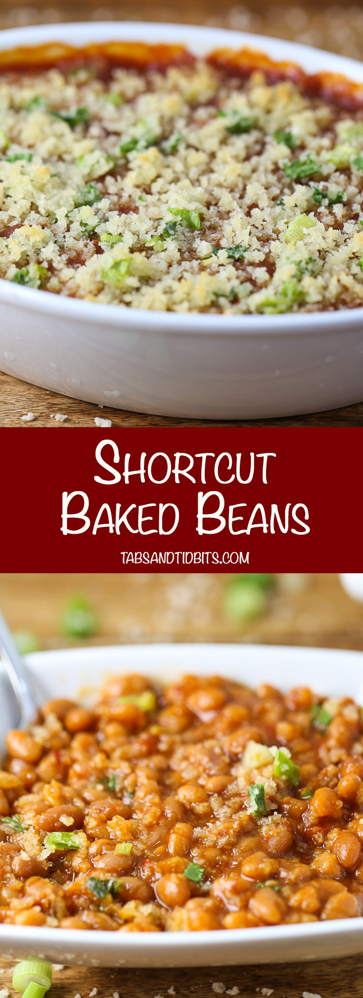 Shortcut Baked Beans - Baked beans with canned baked beans added seasonings topped with a buttery bread crumb and green onion topping!