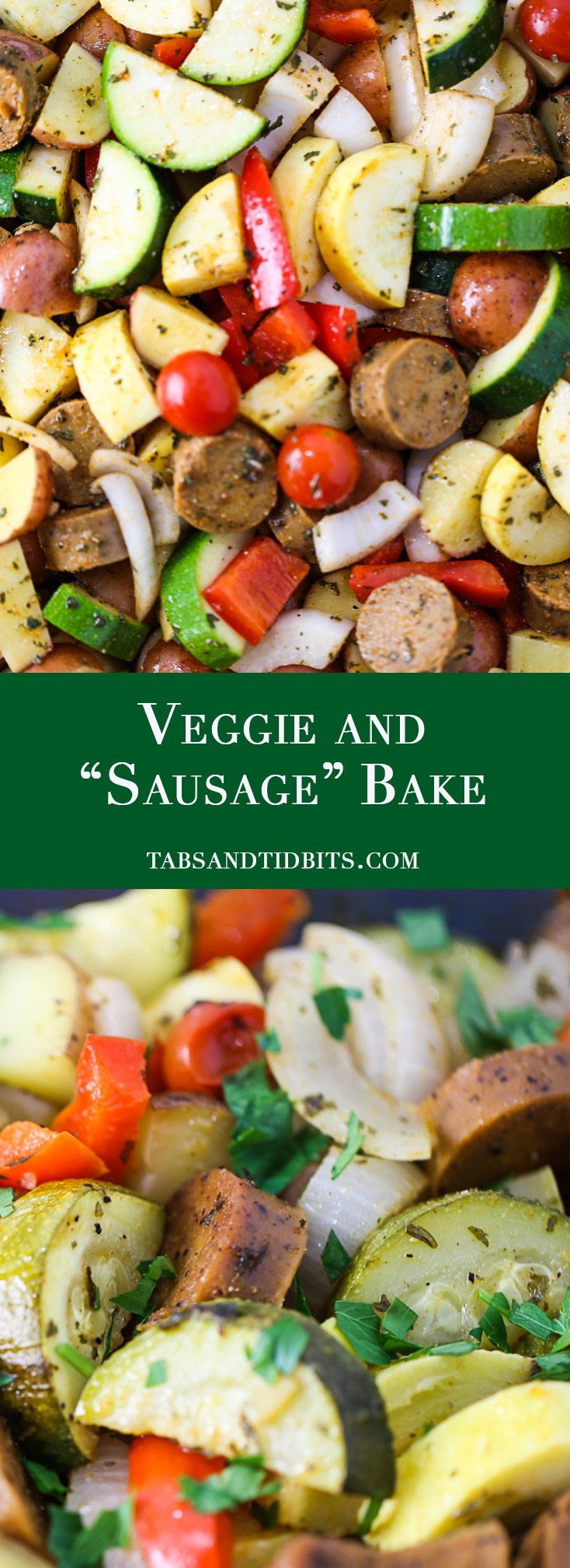 Veggie and Sausage Bake - A one dish flavorful meal full of vegetables and your favorite veggie sausage!