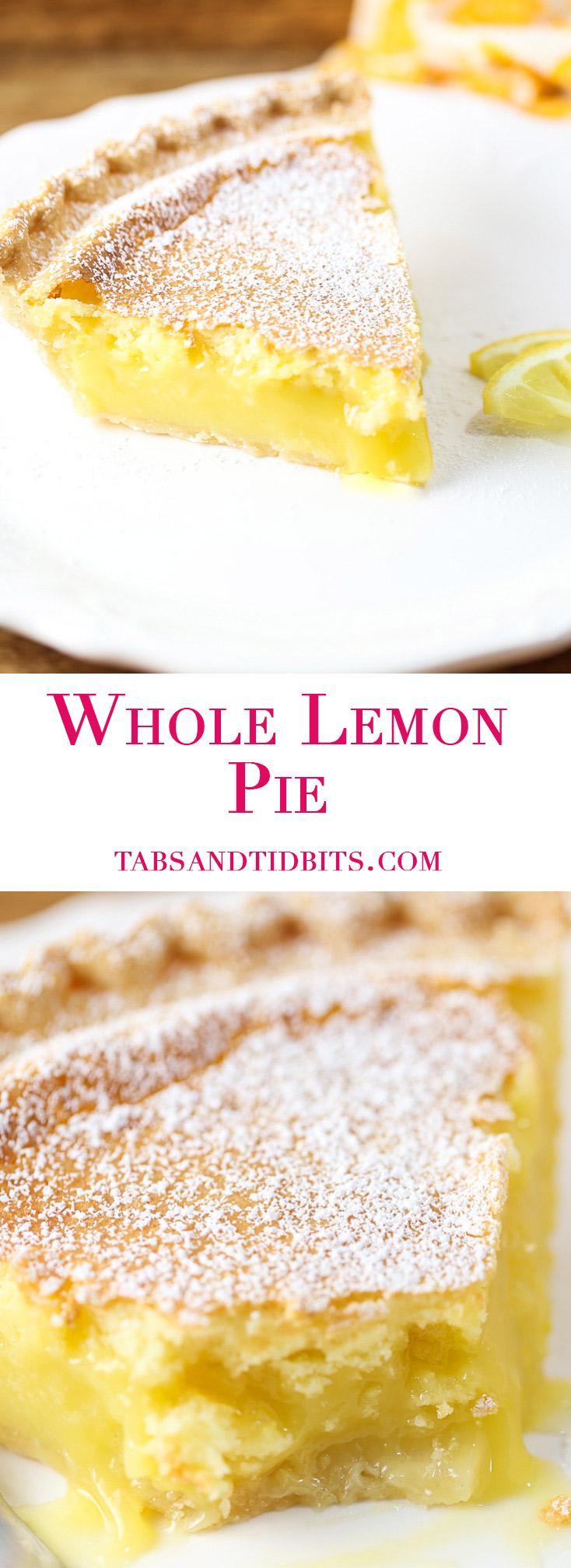 Whole Lemon Pie - A sweet and tart custard-like pie bursting with lemon flavor!