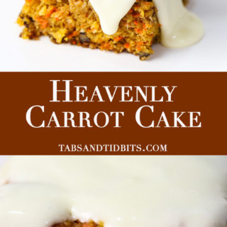 Heavenly Carrot Cake - A rich and moist carrot cake served warm with simple syrup and warm cream cheese frosting!