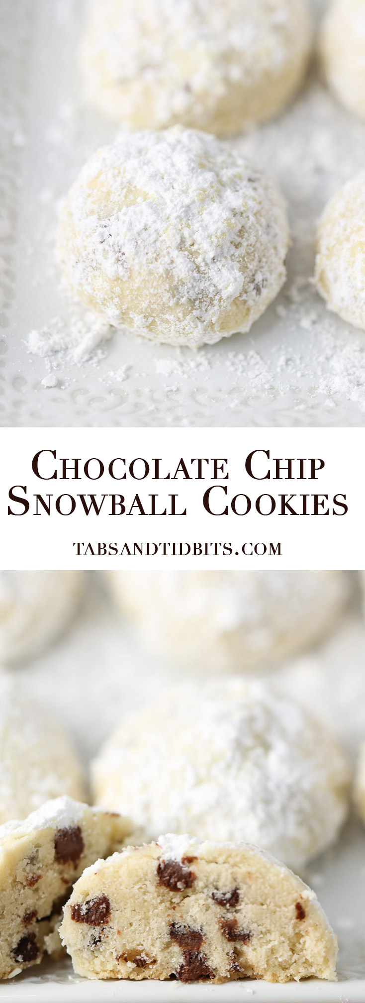 Chocolate Chip Snowball Cookies - A buttery melt in your mouth cookie filled with mini chocolate chips and coated with soft powdered sugar!