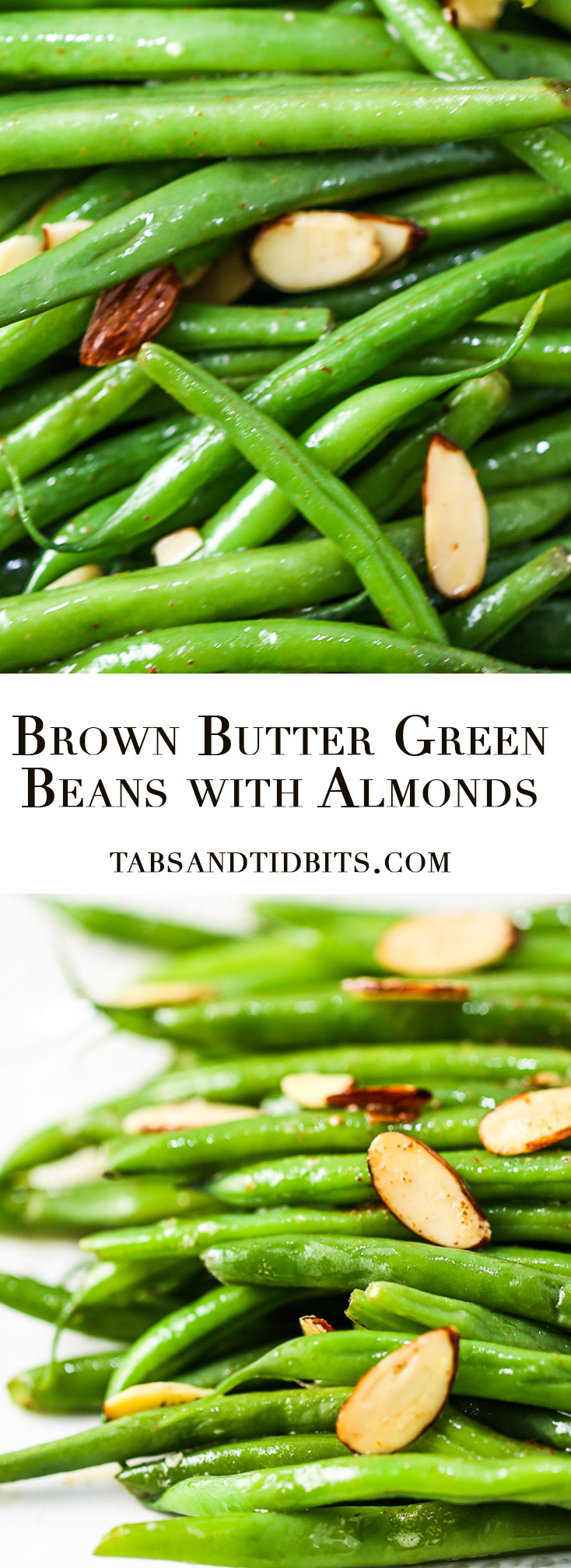 Brown Butter Green Beans with Almonds - Green beans coated with nutty and rich brown butter and sliced almonds to add more delicious texture!