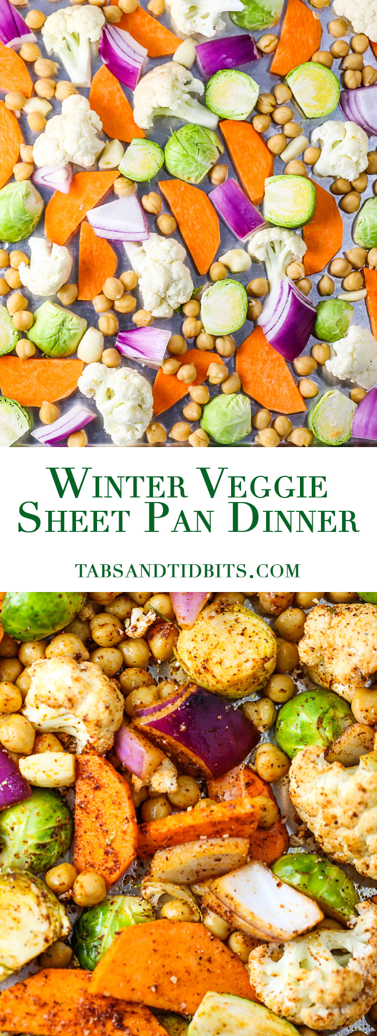 Winter Veggie Sheet Pan Dinner - A flavorful combination of seasonal veggies and chickpeas for added protein.