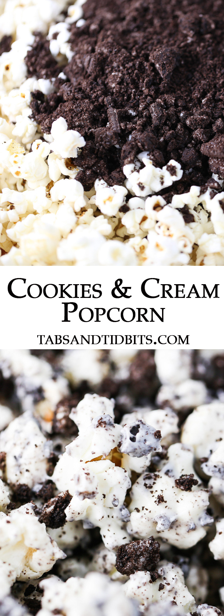 Crushed Oreo cookies and white chocolate coated popcorn is the perfect match for a sweet treat!