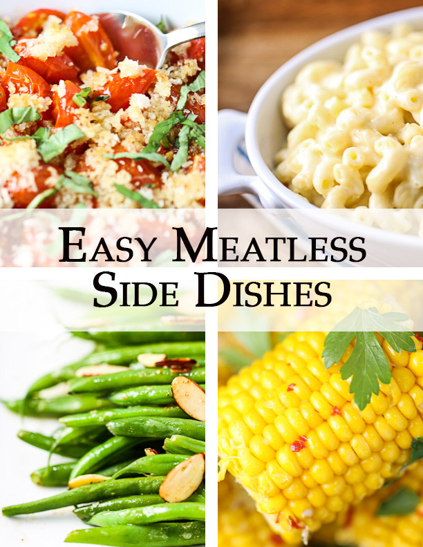 Easy Meatless Side Dishes