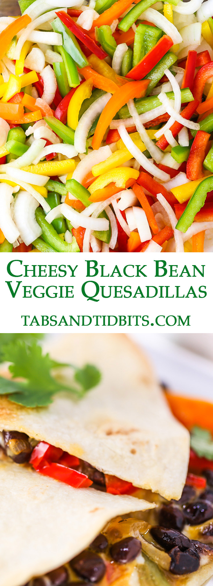Sauteed chopped peppers and onions with black beans are layered with two cheeses folded in a flour tortilla and baked in the oven!