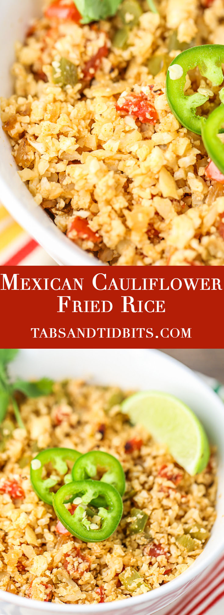 Mexican Cauliflower Fried Rice